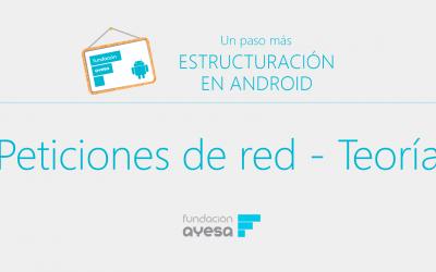 4.1 Teoría sobre las peticiones de red desde Android