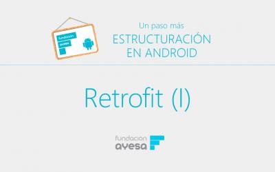 4.2 Implementación peticiones REST con Retrofit I