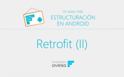 4.3 Implementación peticiones REST con Retrofit II