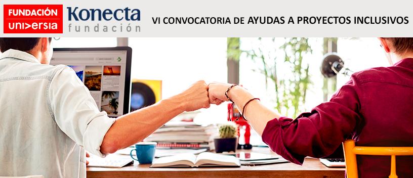 Fundación Ayesa finalista de la VI Convocatoria de Ayudas a proyectos inclusivos de Fundación Universia y Fundación Konecta